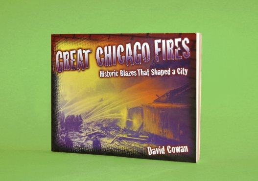 Image of the book Great Chicago Fires by David Cowan