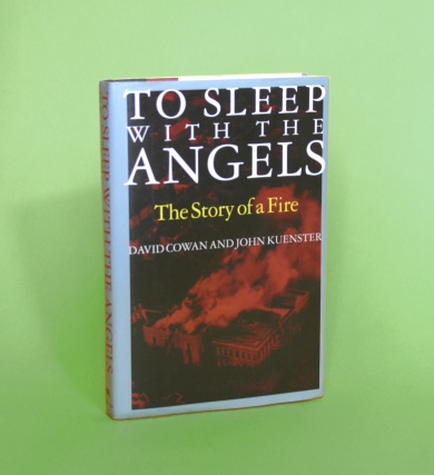 Image of the book To Sleep With The Angels by David Cowan and John Kuenster